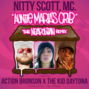 Nitty Scott, MC ft.  Action Bronson & The Kid Daytona - Auntie Maria's Crib (The Neapolitan Remix) Artwork