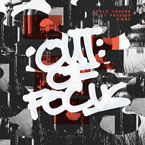 Noelz Vedere ft. Freddie Gibbs - Out of Focus Artwork