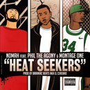 Nomah ft. Phil The Agony &amp; Montage One - Heat Seekers Artwork