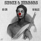 No Malice & Ab-Liva - Smoke & Mirrors Artwork