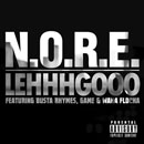 N.O.R.E. ft. Busta Rhymes, Game & Waka Flocka Flame - Lehhgooo Artwork