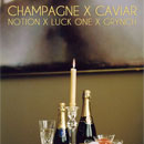 Notion ft. Grynch &amp; Luck-One - Champagne &amp; Caviar Artwork