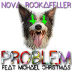 Nova Rockafeller ft. Michael Christmas - Problem Artwork