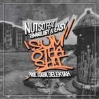 Nutso - Sum Otha Sh!t ft. Termanology & Ea$y Artwork