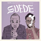 Nxworries (Anderson Paak & Knxwledge) - Suede Artwork