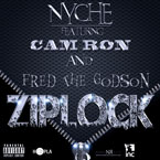 Nyche ft. Fred The Godson &amp; Cam&#8217;ron - Ziplock Artwork