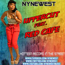 Nyne West ft. Red Cafe - Uppercut Artwork
