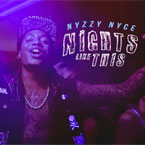 Nyzzy Nyce - Nights Like This Artwork