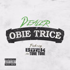 Obie Trice - Dealer ft. Young Buck & Tone Tone Artwork