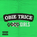 Obie Trice - Good Girls Artwork