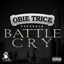 Obie Trice - Battle Cry Artwork
