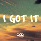 OCD: Moosh & Twist - I Got It Artwork