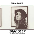 Olivia Louise ft. Mike Dreams - Skin Deep (Remix) Artwork