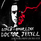 Diplo x Omar LinX - Doctor Jekyll (Doctor Pepper Remix) Artwork