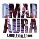 Omar Aura ft. Fashawn - 1,000 Palm Trees Artwork