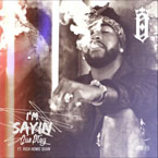 Omarion - I'm Sayin ft. Rich Homie Quan Artwork