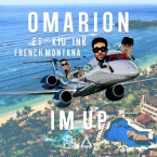 Omarion - I'm Up ft. Kid Ink & French Montana Artwork