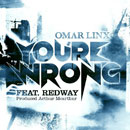 Omar LinX ft. Redway - You&#8217;re Wrong Artwork