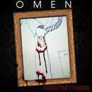 Omen - Colorful Noose Artwork
