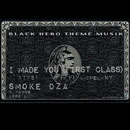 Omen ft. Smoke DZA, K-Young &amp; Lore&#8217;l - I Made You (First Class) Artwork