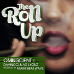 Omniscient ft. DaVincci & AG Lyonz - The Roll Up Artwork