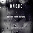 OnCue - Better Than Before Artwork