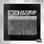 OnCue ft. Skizzy Mars - Live Forever Artwork