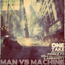 One-Take ft. Prince Po, UG (of Cella Dwellas) & Animosity - Man vs. Machine Artwork