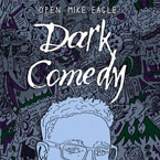 Open Mike Eagle ft. Toy Light - Dark Comedy Morning Show Artwork