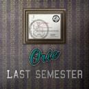 Orie - Last Semester Artwork