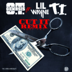 O.T. Genasis - Cut It (Remix Pt. 2) ft. Lil Wayne & T.I. Artwork