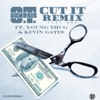 O.T. Genesis - Cut It (Remix) ft. Young Thug & Kevin Gates Artwork