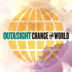 Outasight - Change the World Artwork