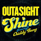Outasight ft. Chiddy Bang - Shine Artwork