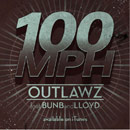 The Outlawz ft. Bun B & Lloyd - 100 MPH Artwork