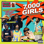 OverDoz ft. King Chip & Childish Gambino - 7,000 Girls Artwork