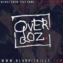 OVERDOZ ft. Casey Veggies - Wanna Know Your Name Artwork