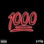 P Reign - 1000 Artwork