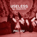 Pac Div ft. Asher Roth - Useless Artwork