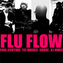 Paul Couture ft. Tee Double, Chose & KJ Hines - Flu Flow Artwork