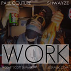 Paul Couture ft. Shwayze - Work Artwork