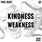 Paul Marz ft. XV - Kindness For Weakness Artwork