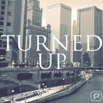 Paypa ft. Chip Tha Ripper - Turned Up Artwork