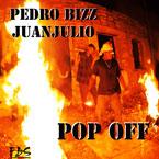 Bizzy (aka Pedro Bizz Juanjulio) - Pop Off Artwork