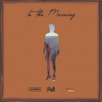 Pell, Stephen & Caleborate - In The Morning Artwork