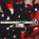 The Heartless Arts (The Great American Tragedy) Artwork