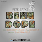 Pete Sayke ft. Mike Schpitz, Add-2 & Slot-A - Been Dope Artwork