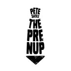 Pete Sayke - The Prenup Artwork