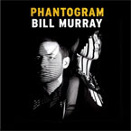 Phantogram - Bill Murray Artwork