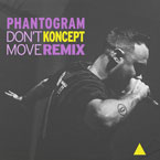Koncept - Don't Move (Phantogram Remix) Artwork